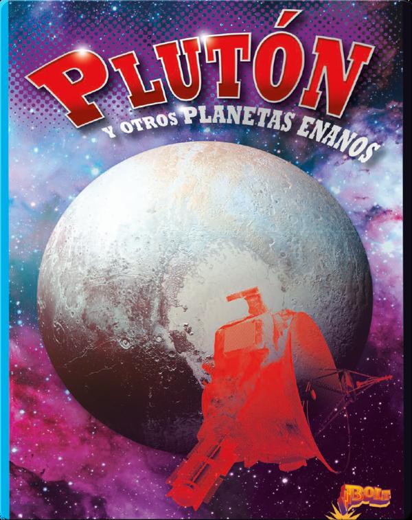 Plutón y otros Planetas Enanos