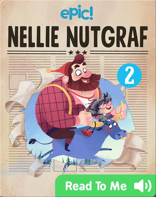 Nellie Nutgraf Book 2: A Hot Story