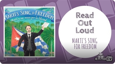 Read Out Loud | MARTÍ'S SONG FOR FREEDOM