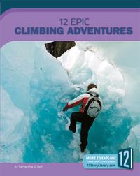 12 Epic Climbing Adventures