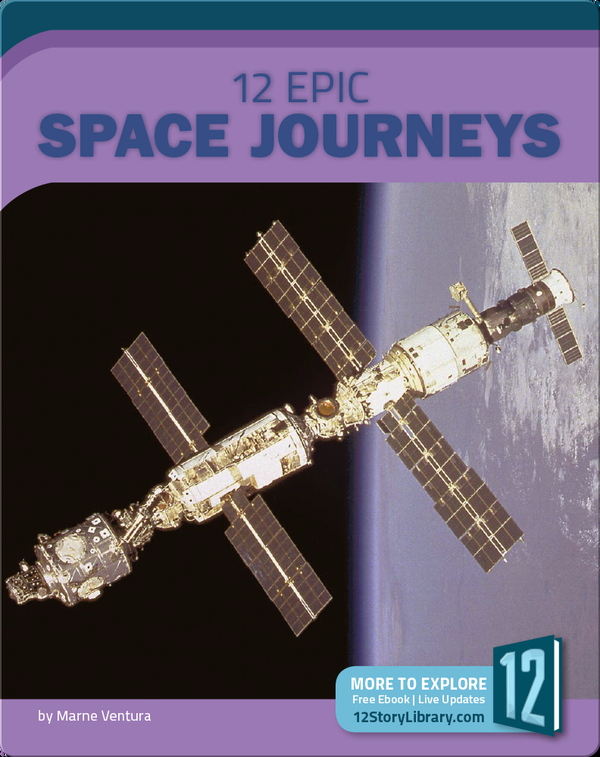 12 Epic Space Journeys