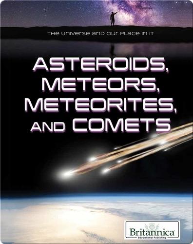 Asteroids, Meteors, Meteorites, and Comets