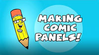 Kids Make Comics #7: Making Comic Panels!