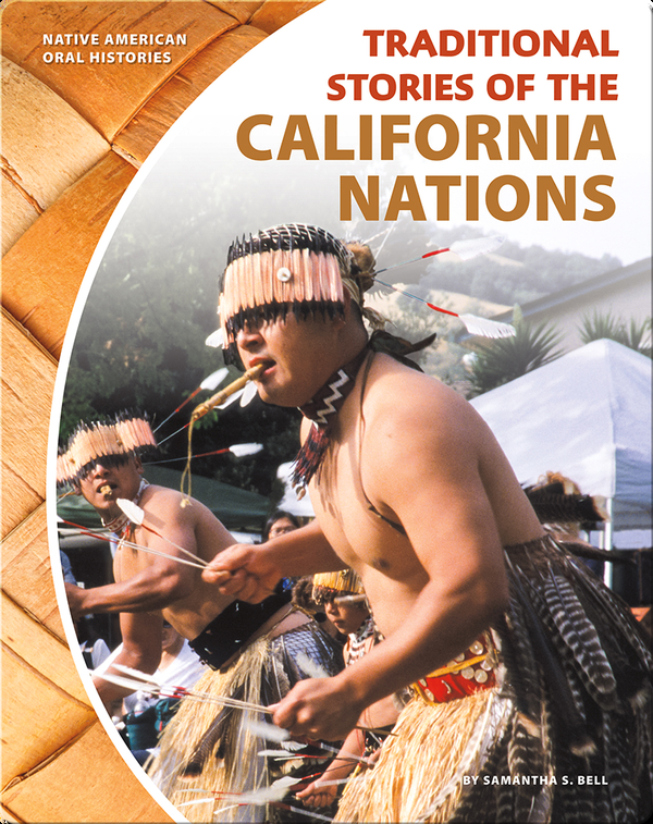 Traditional Stories of the California Nations