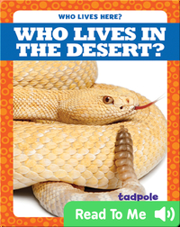 Who Lives in the Desert?