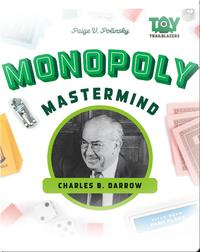 Monopoly Mastermind: Charles B. Darrow