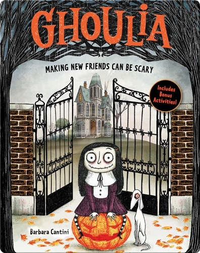 Ghoulia: Making New Friends Can Be Scary (Book 1)