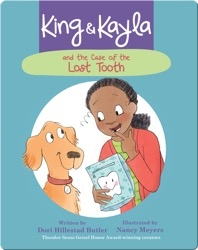 King & Kayla and the Case of the Lost Tooth