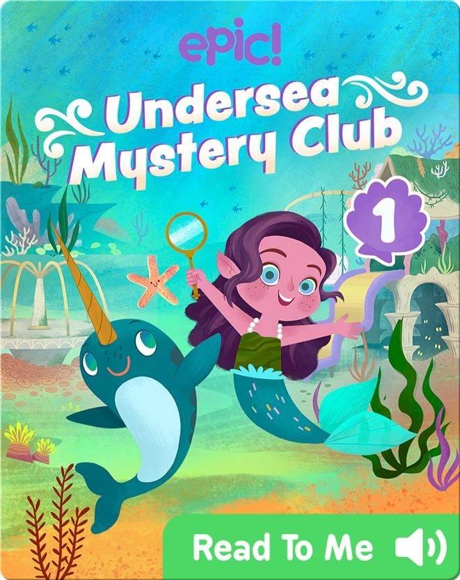 Undersea Mystery Club Book 1: Problem at the Playground