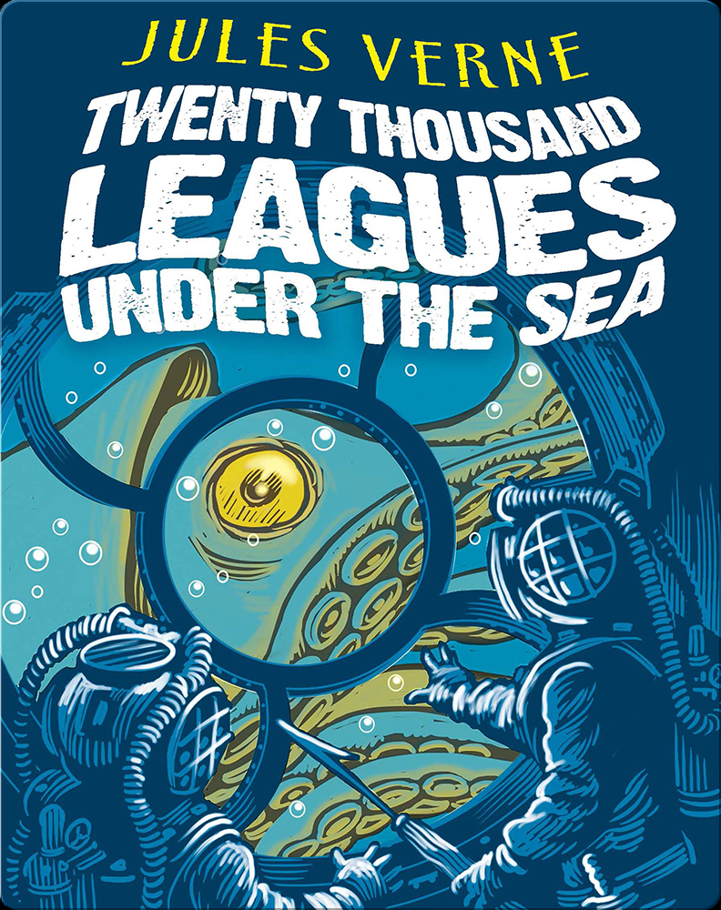 Twenty Thousand Leagues Under The Sea Children S Book By Jules Verne Discover Children S Books Audiobooks Videos More On Epic
