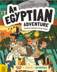 The Histronauts: An Egyptian Adventure