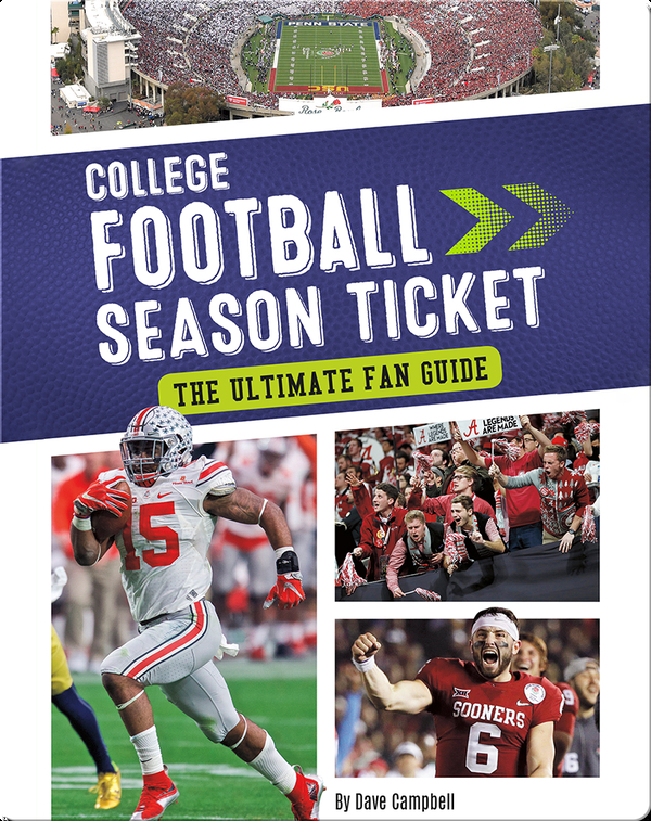 College Football Season Ticket: The Ultimate Fan Guide