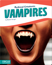 Mythical Creatures: Vampires