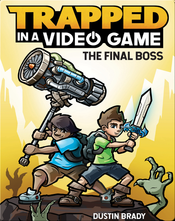 Trapped in a Video Game - The Final Boss (Book 5)