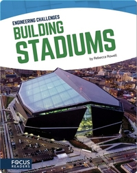 Engineering Challenges: Building Stadiums