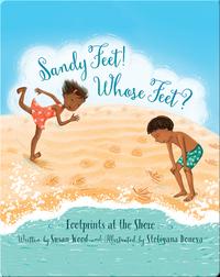 Sandy Feet! Whose Feet?: Footprints at the Shore