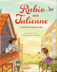 Rubio and Tulienne: A Sweet and Cheesy Tale