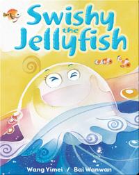 Swishy the Jellyfish