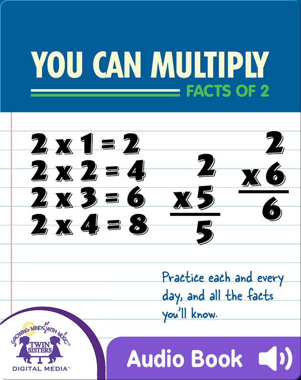 You Can Multiply Facts of 2