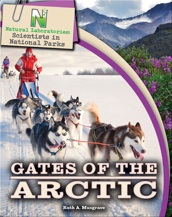 Scientists in National Parks: Gates of the Arctic