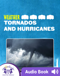 Weather: Tornados And Hurricanes