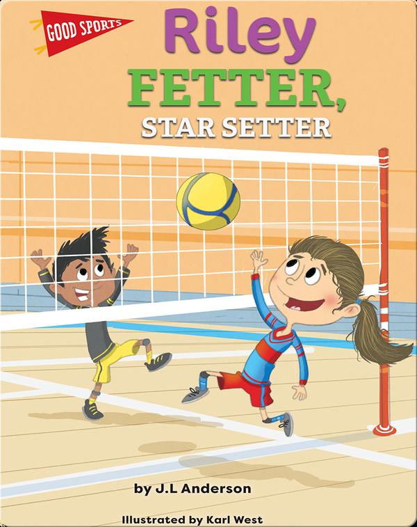 Riley Fetter, Star Setter