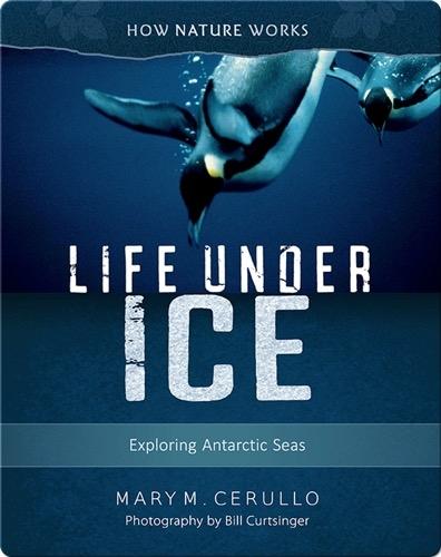 Life Under Ice: Exploring Antarctic Seas