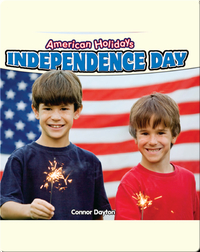American Holidays: Independence Day