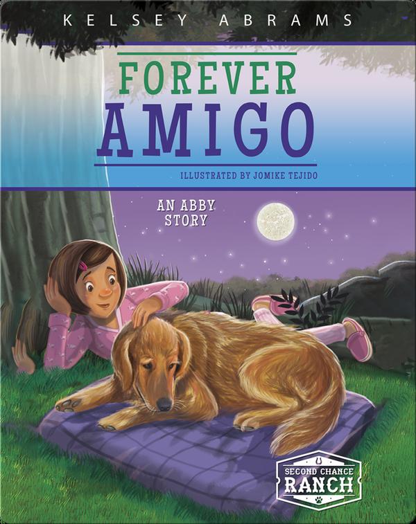 Forever Amigo: An Abby Story