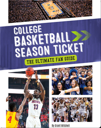 College Basketball Season Ticket: The Ultimate Fan Guide