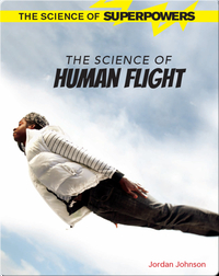 The Science of Human Flight