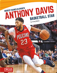 Anthony Davis, Basketball Star
