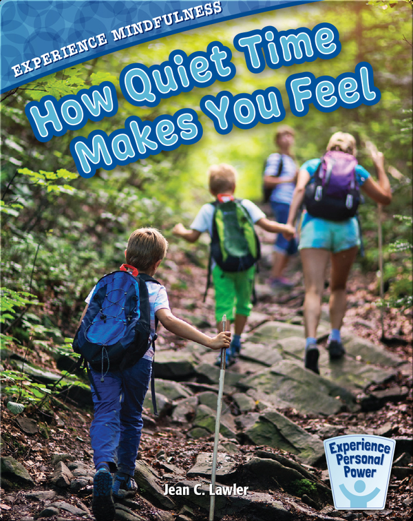 How Quiet Time Makes You Feel
