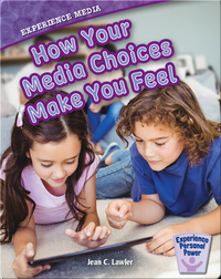 How Your Media Choices Make You Feel