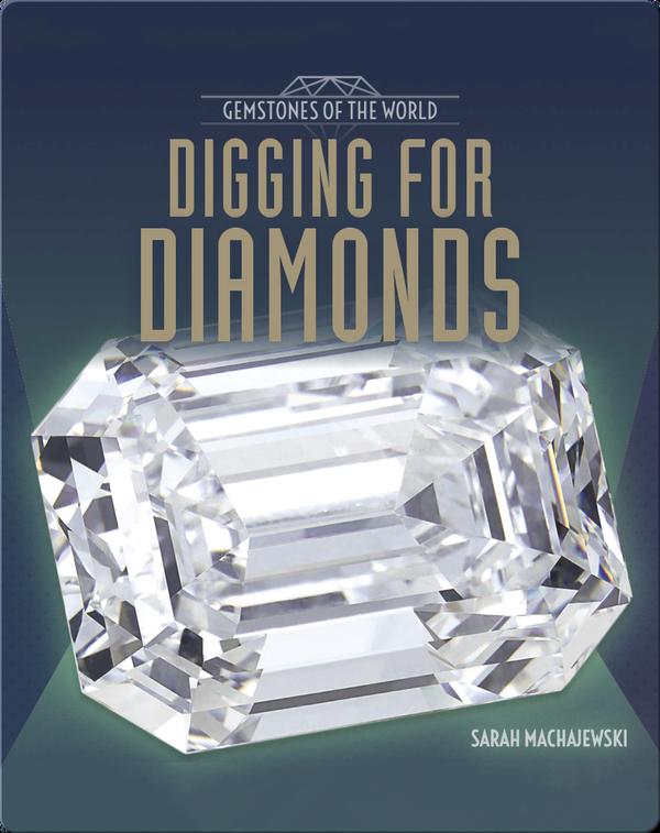 Digging for Diamonds