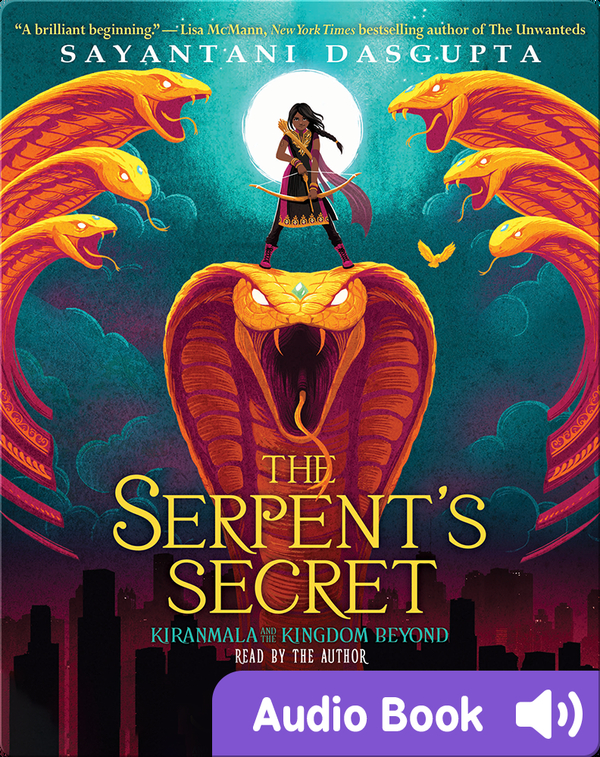 Kiranmala and the Kingdom Beyond #1: The Serpent's Secret