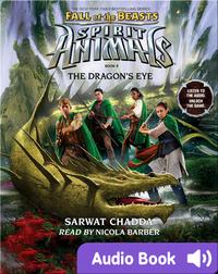 Spirit Animals Special Edition #8: The Dragon's Eye