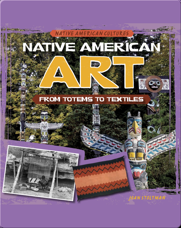 Native American Art: From Totems to Textiles