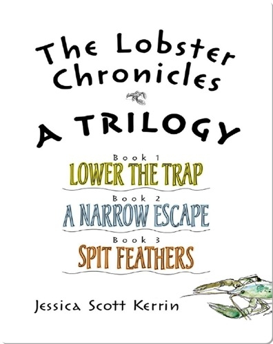 The Lobster Chronicles: A Trilogy
