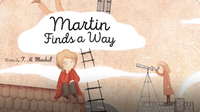 Martin Finds a Way