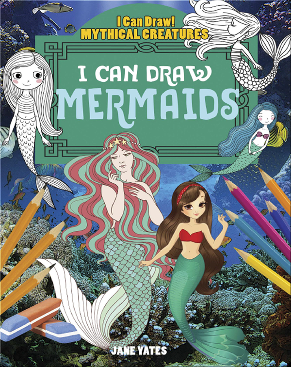 I Can Draw Mermaids