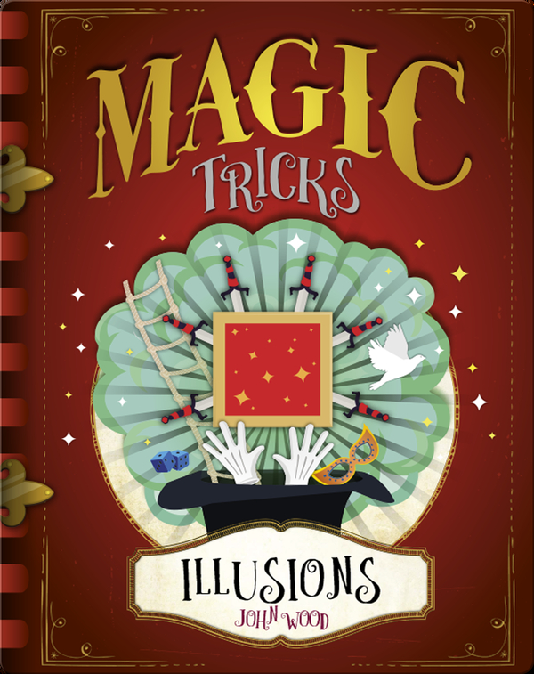 Magic Tricks: Illusions