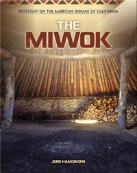 The Miwok