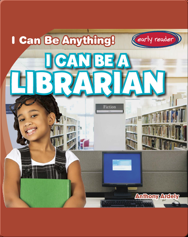 I Can Be a Librarian