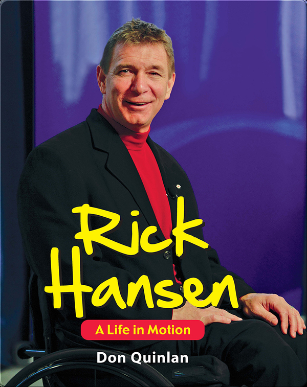 Rick Hansen: A Life in Motion