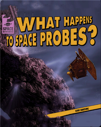 What Happens to Space Probes?