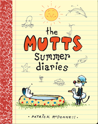 Mutts Summer Diaries