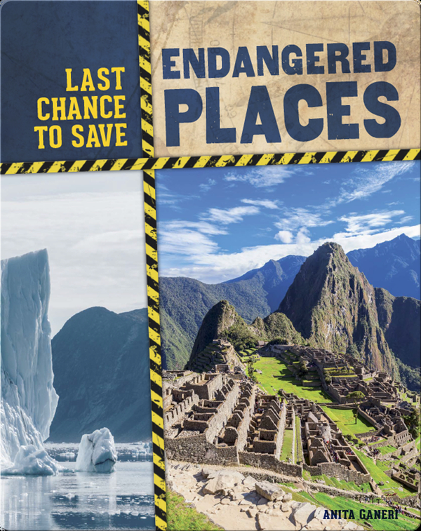 Last Chance to Save: Endangered Places