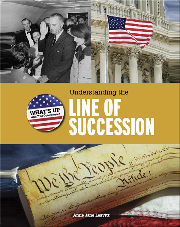 Understanding the Line of Succession