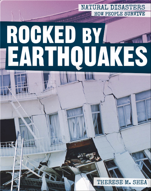 Rocked by Earthquakes